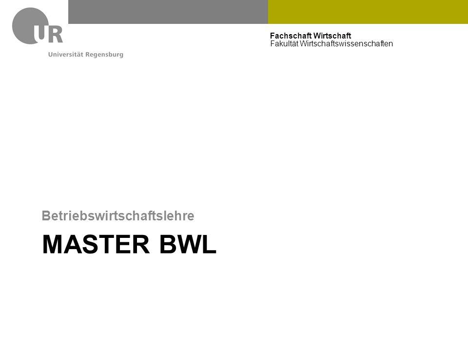 Fachschaft Wirtschaft Fakultät Wirtschaftswissenschaften MASTER BWL Betriebswirtschaftslehre