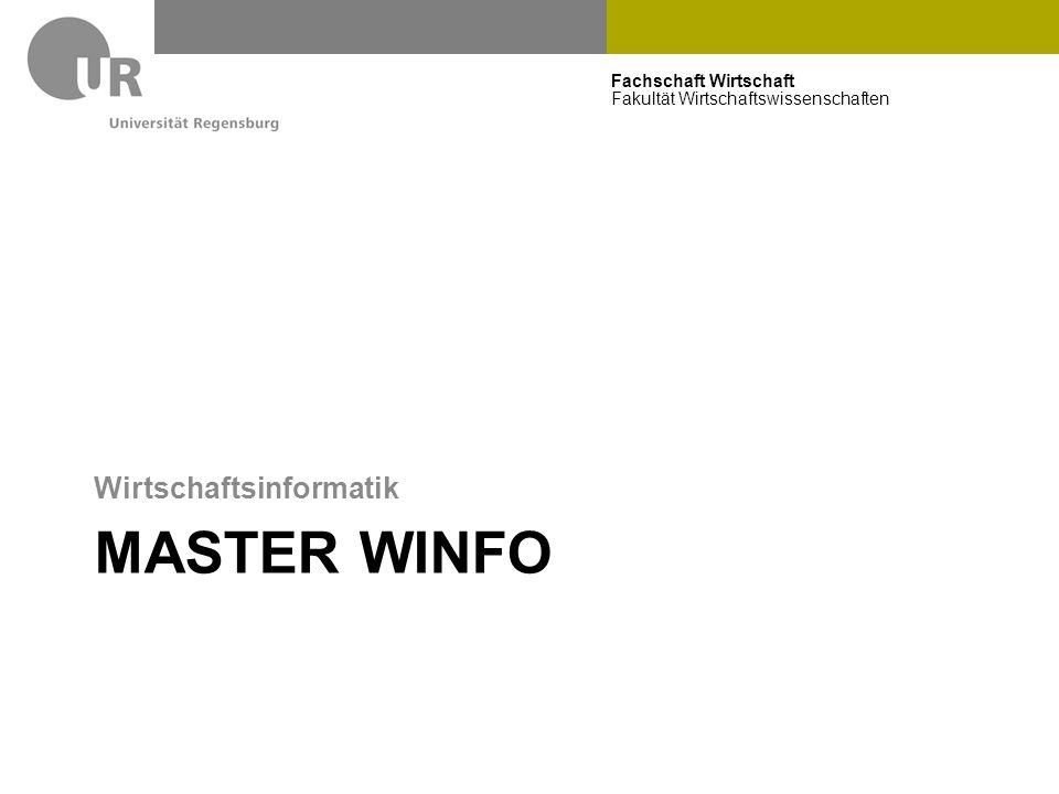 Fachschaft Wirtschaft Fakultät Wirtschaftswissenschaften MASTER WINFO Wirtschaftsinformatik