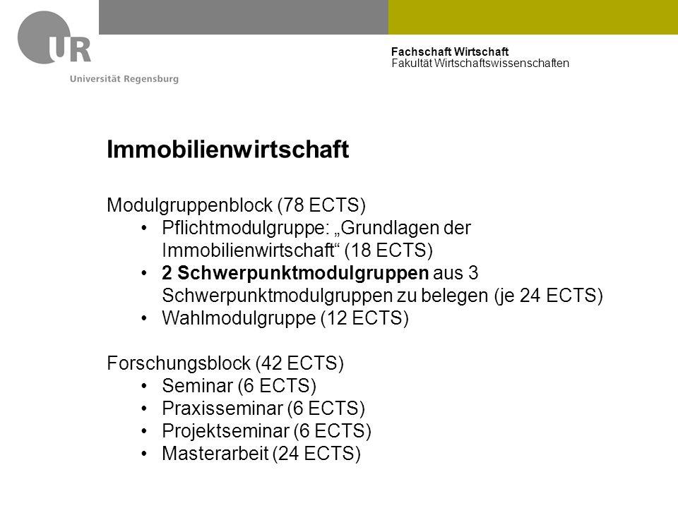 """Fachschaft Wirtschaft Fakultät Wirtschaftswissenschaften Immobilienwirtschaft Modulgruppenblock (78 ECTS) Pflichtmodulgruppe: """"Grundlagen der Immobili"""