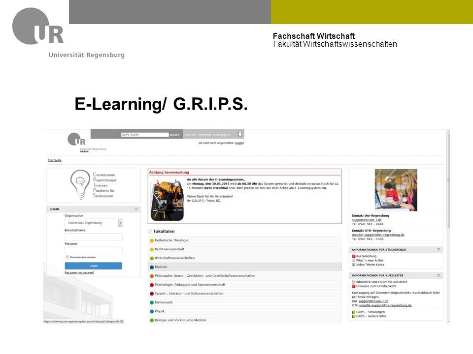 Fachschaft Wirtschaft Fakultät Wirtschaftswissenschaften E-Learning/ G.R.I.P.S.