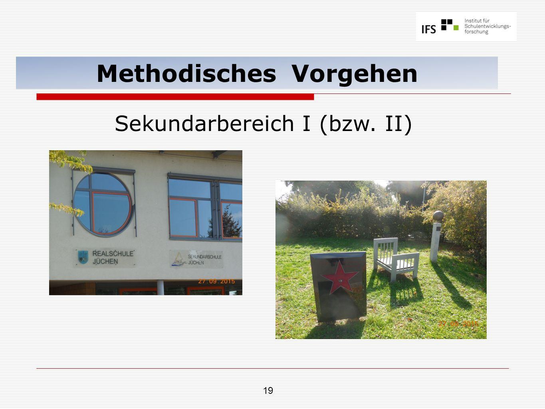 19 Methodisches Vorgehen Sekundarbereich I (bzw. II)