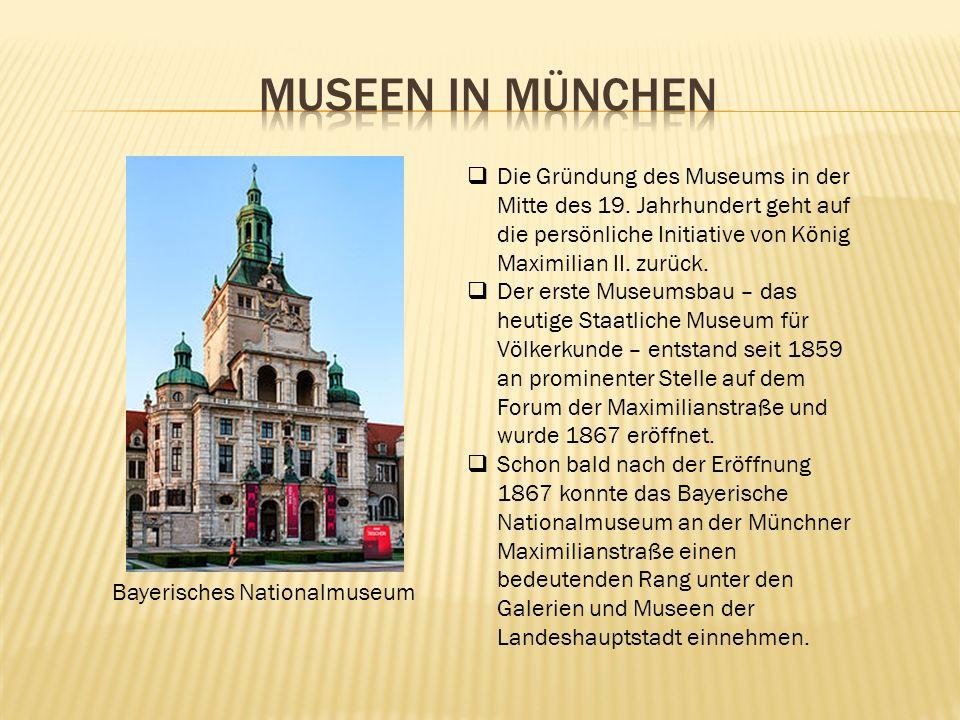 Münchner Stadtmuseum Das Münchner Stadtmuseum am St.- Jakobs-Platz wird vom Kulturrefererat der LH München getragen und befindet sich im ehemaligen Zeughaus der Stadt München, dem Marstall und in drei weiteren Bauabschnitten.