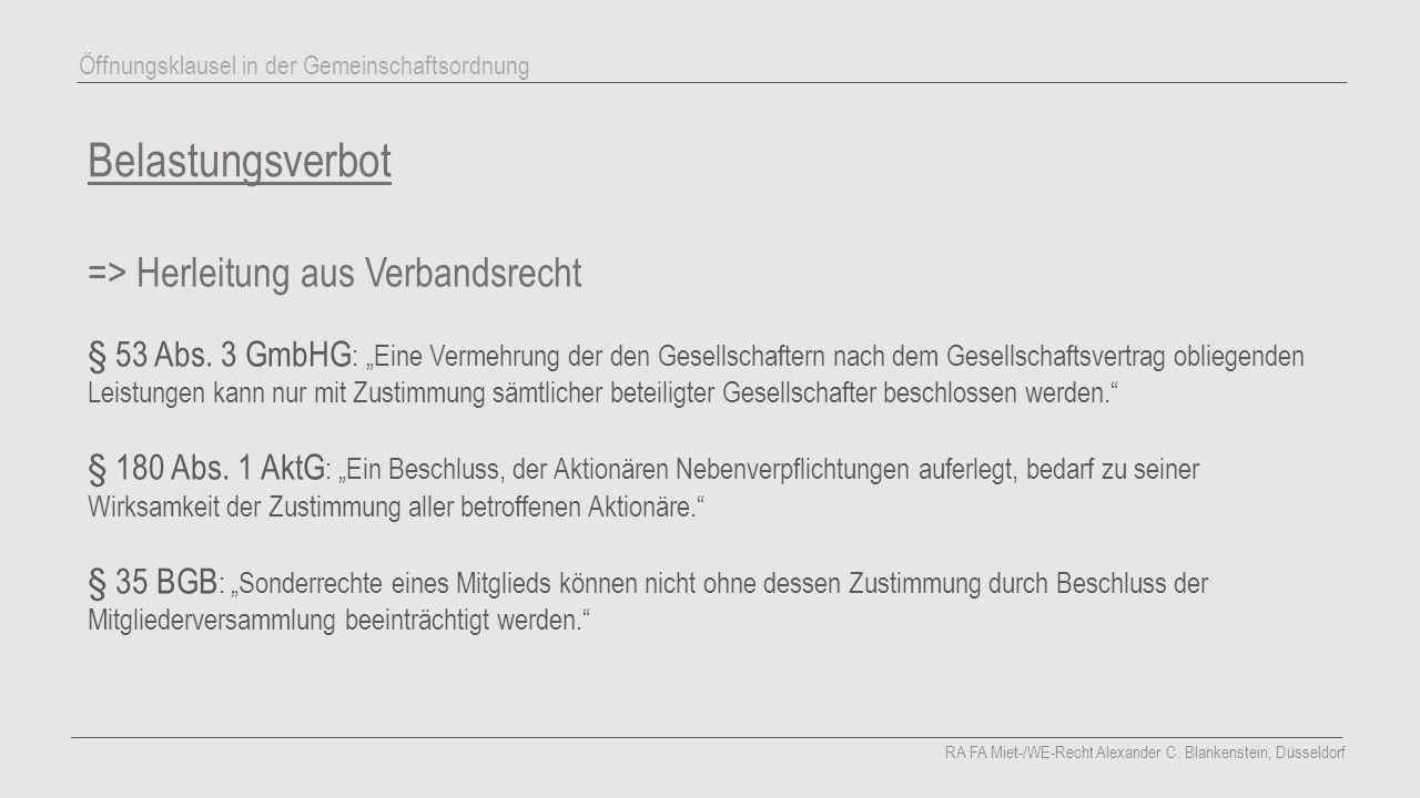Belastungsverbot => Herleitung aus Verbandsrecht § 53 Abs.