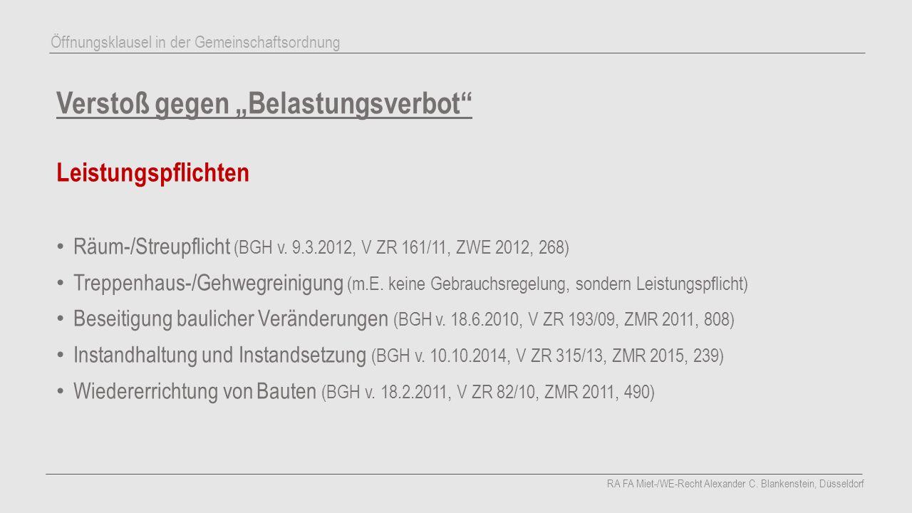 """Verstoß gegen """"Belastungsverbot"""" Leistungspflichten Räum-/Streupflicht (BGH v. 9.3.2012, V ZR 161/11, ZWE 2012, 268) Treppenhaus-/Gehwegreinigung (m.E"""