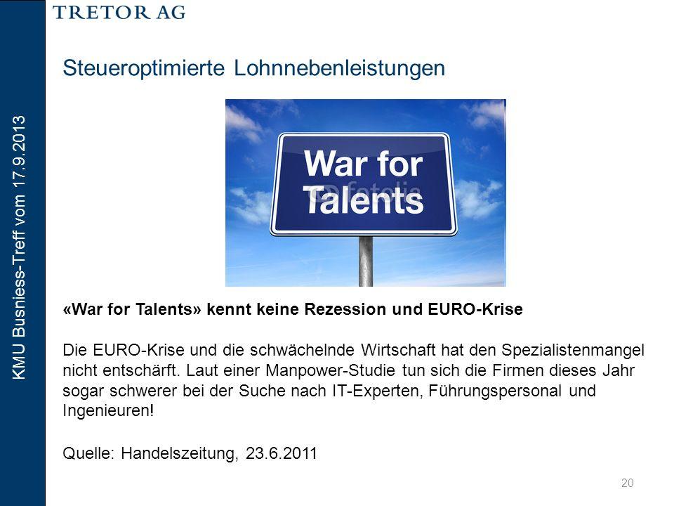 """KMU Busniess-Treff vom 17.9.2013 21 Steueroptimierte Lohnnebenleistungen  Die Gewährung von """"Fringe Benefits resp."""