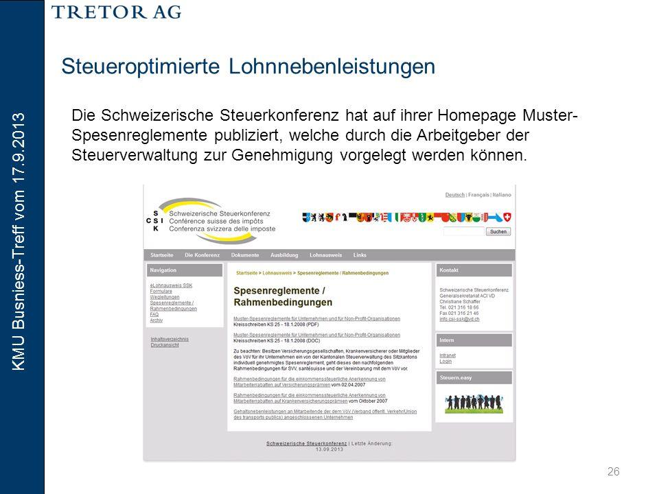 KMU Busniess-Treff vom 17.9.2013 27 Steueroptimierte Lohnnebenleistungen BerufsauslagenSpesen Auslagenersatz durch Arbeitgeber Effektive SpesenPauschalspesen