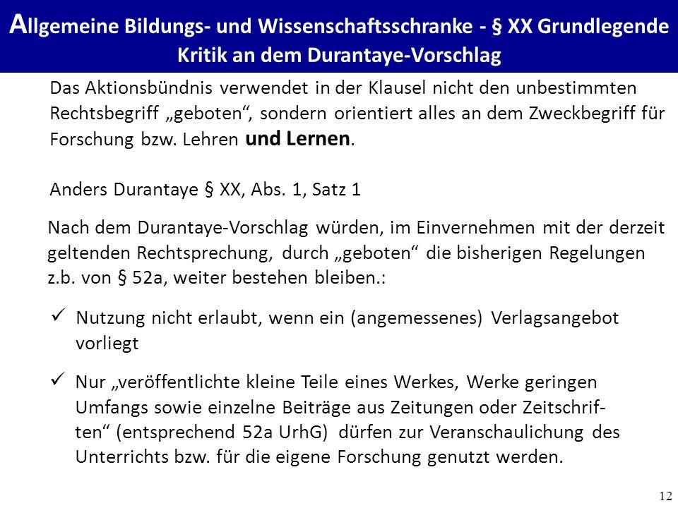 """12 Zwischenfazit Das Aktionsbündnis verwendet in der Klausel nicht den unbestimmten Rechtsbegriff """"geboten , sondern orientiert alles an dem Zweckbegriff für Forschung bzw."""