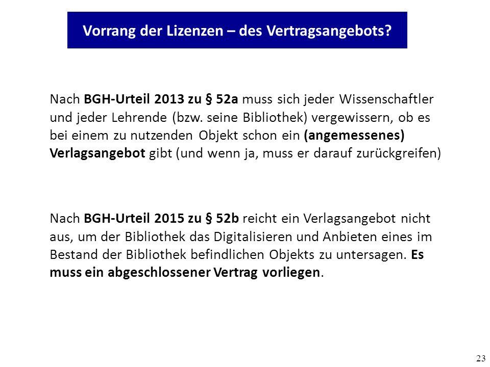 23 Nach BGH-Urteil 2013 zu § 52a muss sich jeder Wissenschaftler und jeder Lehrende (bzw.