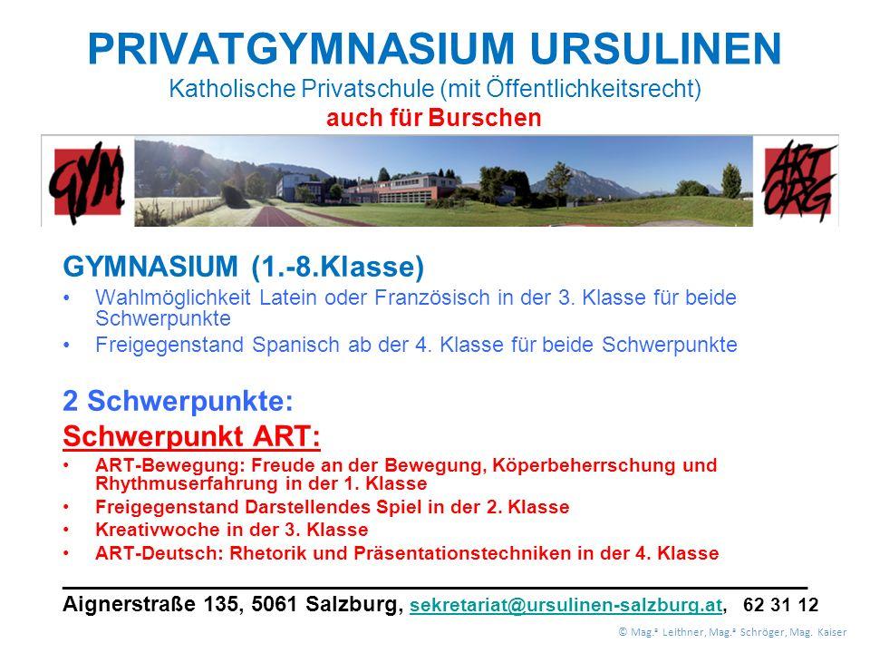 PRIVATGYMNASIUM URSULINEN Katholische Privatschule (mit Öffentlichkeitsrecht) auch für Burschen GYMNASIUM (1.-8.Klasse) Wahlmöglichkeit Latein oder Französisch in der 3.