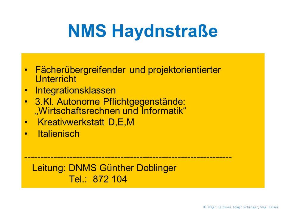 NMS Haydnstraße Fächerübergreifender und projektorientierter Unterricht Integrationsklassen 3.Kl.