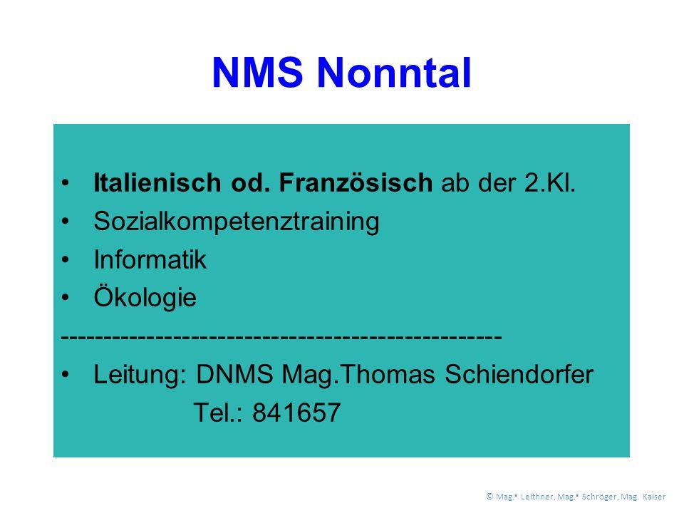 NMS Nonntal Italienisch od. Französisch ab der 2.Kl.