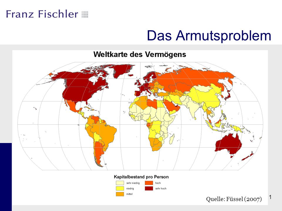 11 Das Armutsproblem Quelle: Füssel (2007)