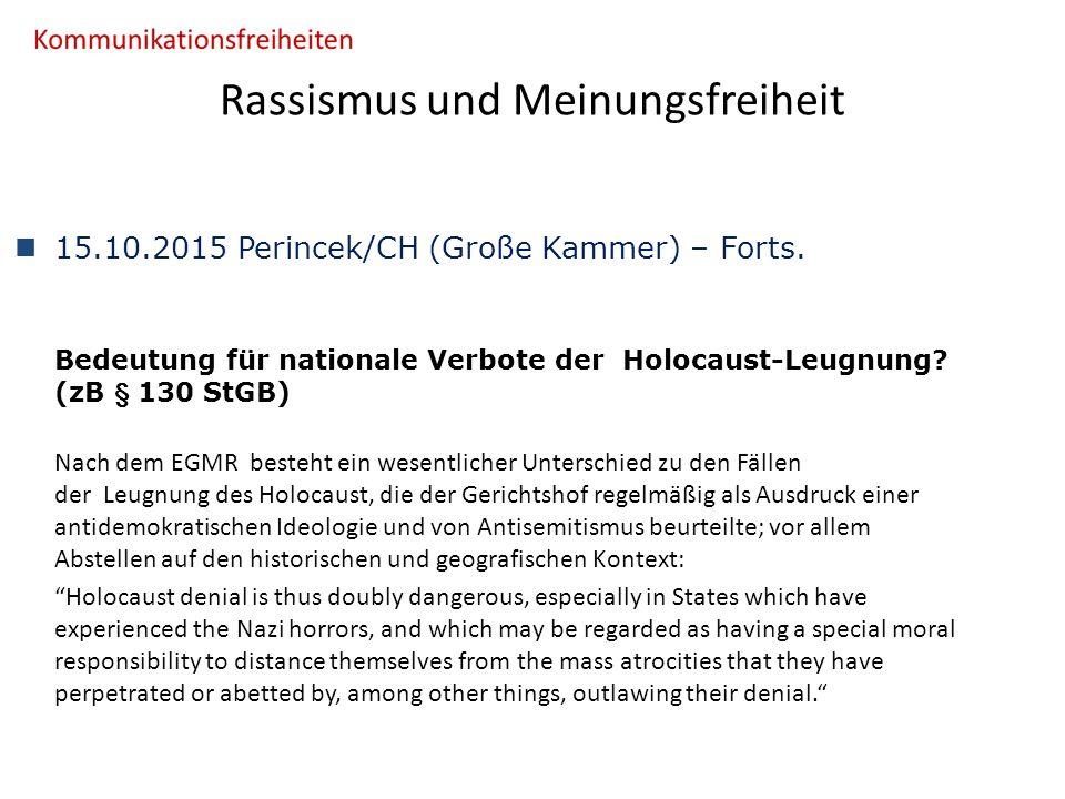 Rassismus und Meinungsfreiheit 15.10.2015 Perincek/CH (Große Kammer) – Forts.