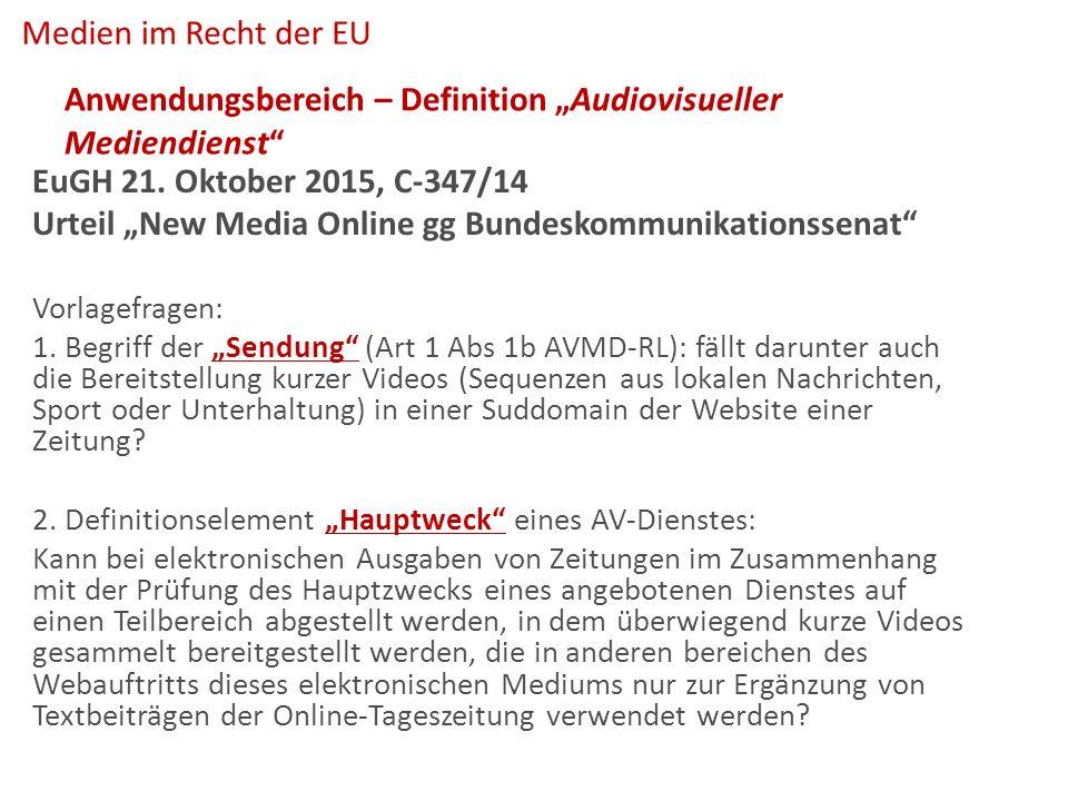 """Anwendungsbereich – Definition """"Audiovisueller Mediendienst EuGH 21."""