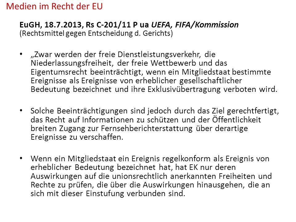 EuGH, 18.7.2013, Rs C-201/11 P ua UEFA, FIFA/Kommission (Rechtsmittel gegen Entscheidung d.