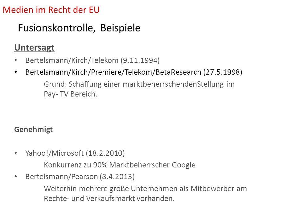 Fusionskontrolle, Beispiele Untersagt Bertelsmann/Kirch/Telekom (9.11.1994) Bertelsmann/Kirch/Premiere/Telekom/BetaResearch (27.5.1998) Grund: Schaffung einer marktbeherrschendenStellung im Pay- TV Bereich.