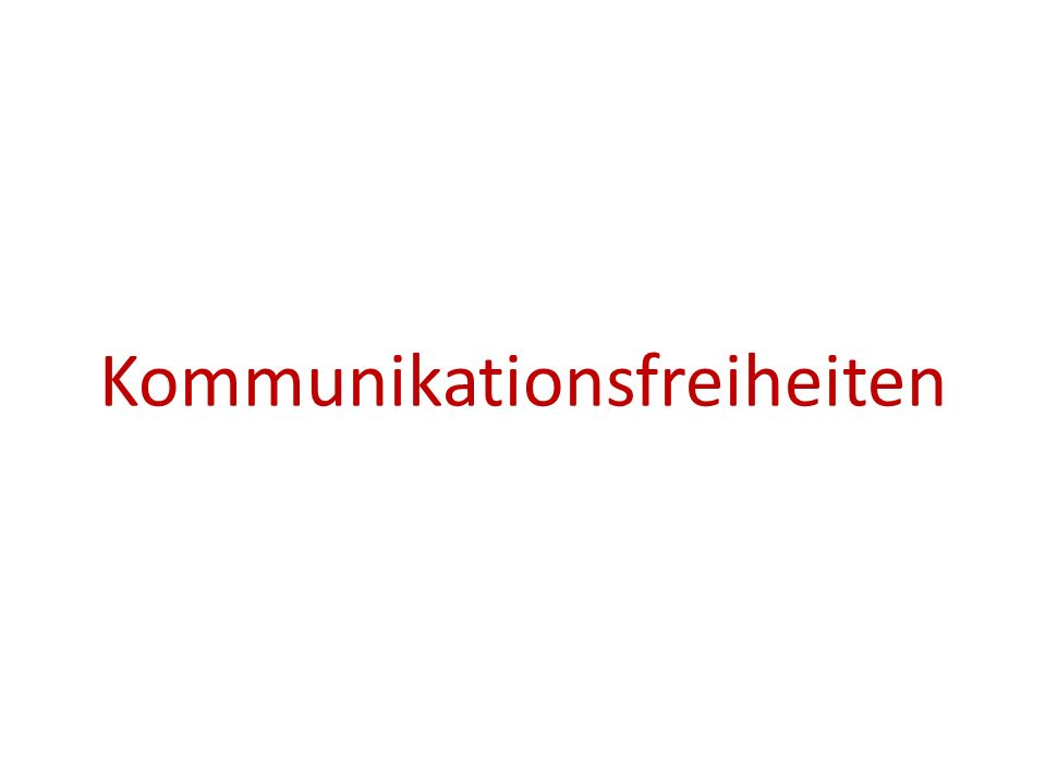 Kommunikationsfreiheiten