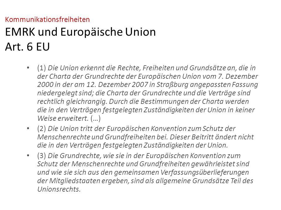 Kommunikationsfreiheiten EMRK und Europäische Union Art.