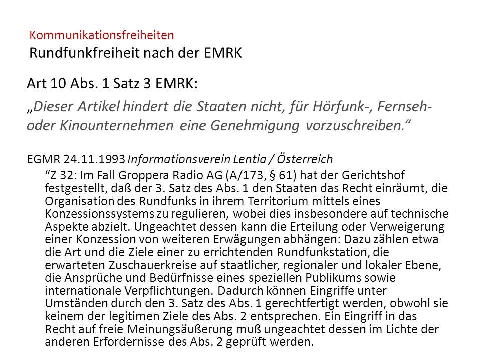 Kommunikationsfreiheiten Rundfunkfreiheit nach der EMRK Art 10 Abs.