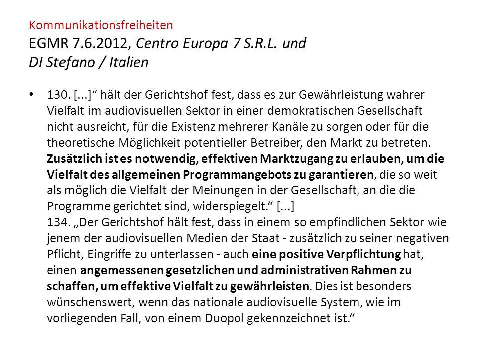 Kommunikationsfreiheiten EGMR 7.6.2012, Centro Europa 7 S.R.L.