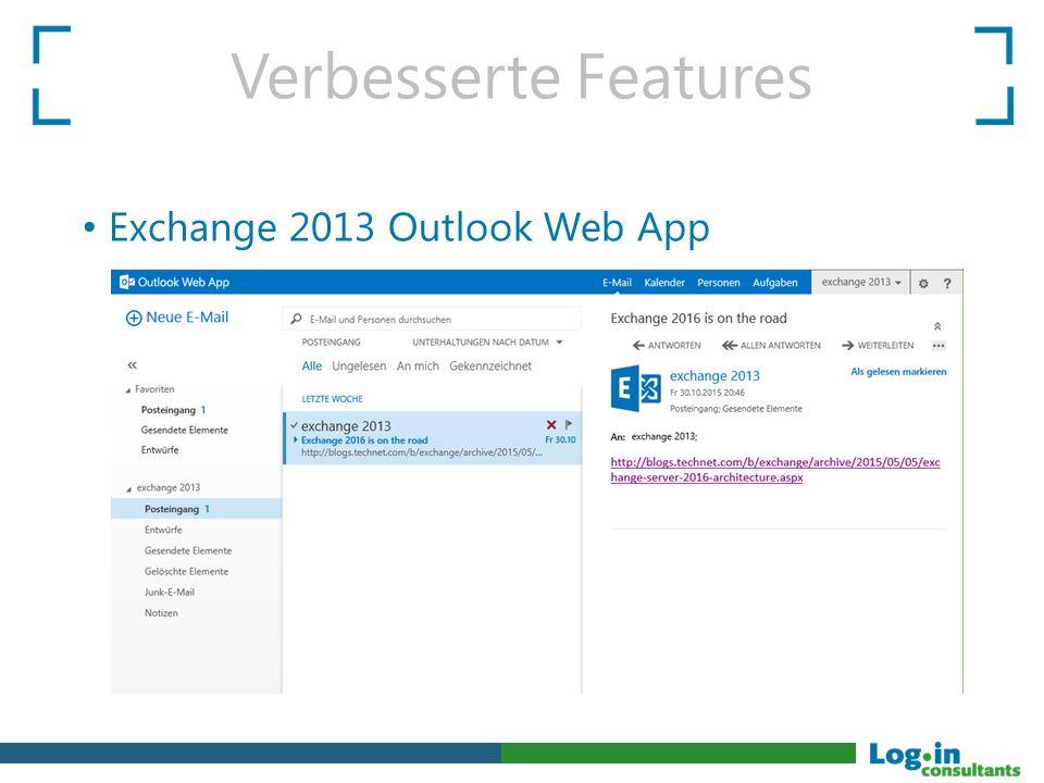 Verbesserte Features Exchange 2013 Outlook Web App