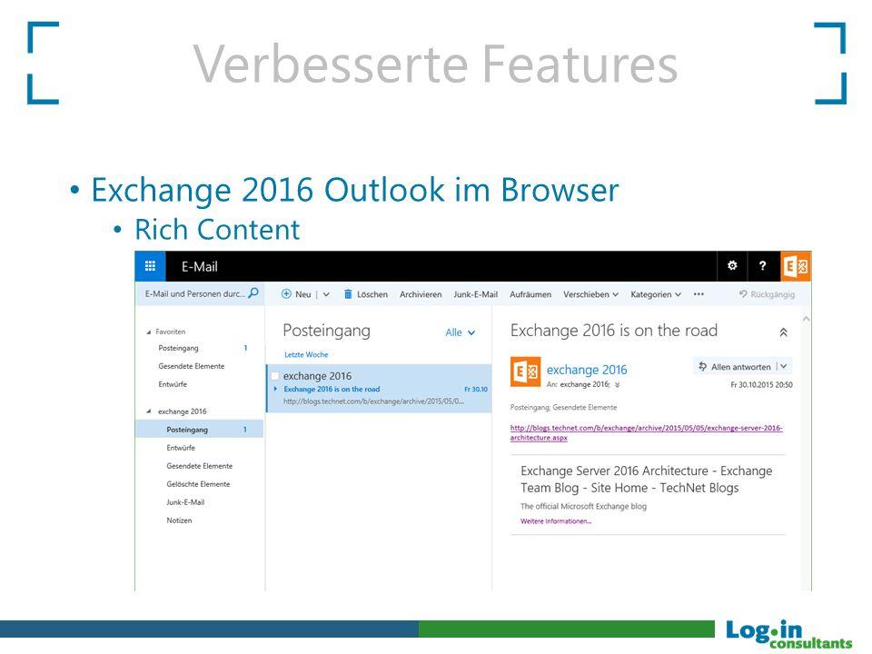 Verbesserte Features Exchange 2016 Outlook im Browser Rich Content