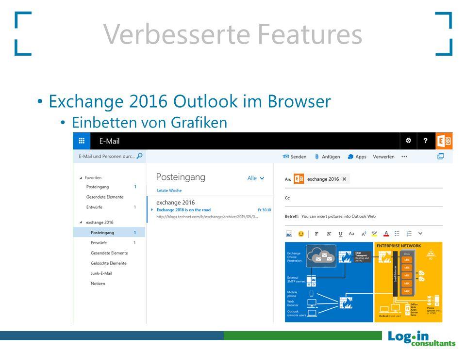 Verbesserte Features Exchange 2016 Outlook im Browser Einbetten von Grafiken