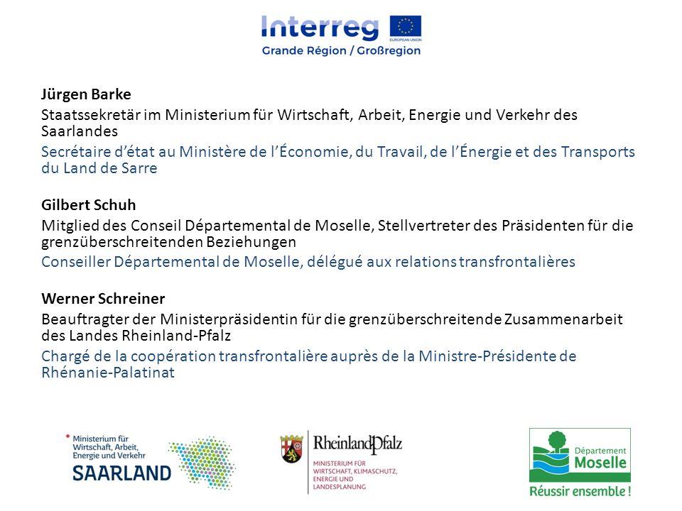 Jürgen Barke Staatssekretär im Ministerium für Wirtschaft, Arbeit, Energie und Verkehr des Saarlandes Secrétaire d'état au Ministère de l'Économie, du