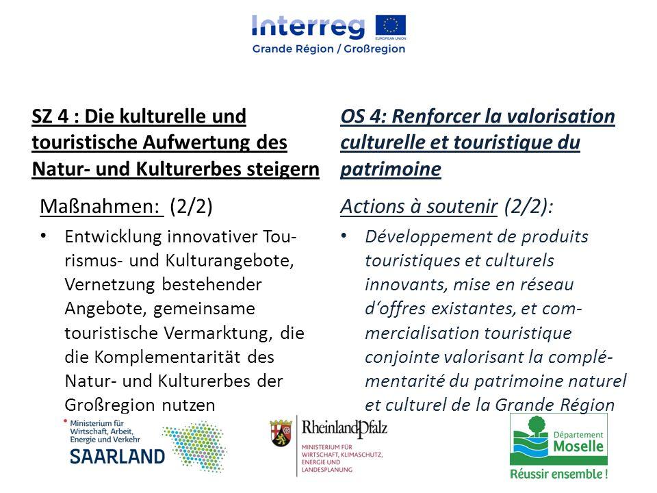 Maßnahmen: (2/2) Entwicklung innovativer Tou- rismus- und Kulturangebote, Vernetzung bestehender Angebote, gemeinsame touristische Vermarktung, die di
