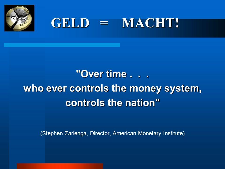 GELD = MACHT!