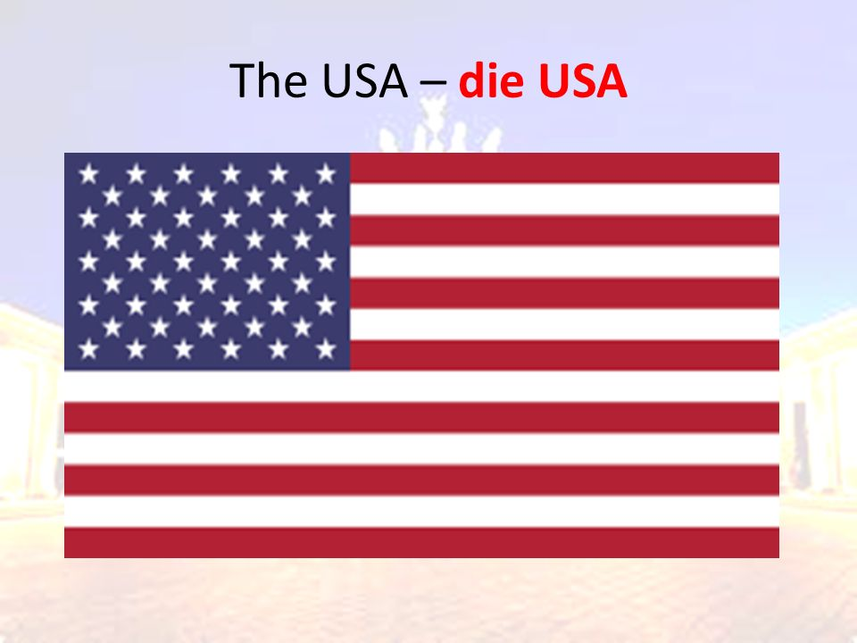 The USA – die USA