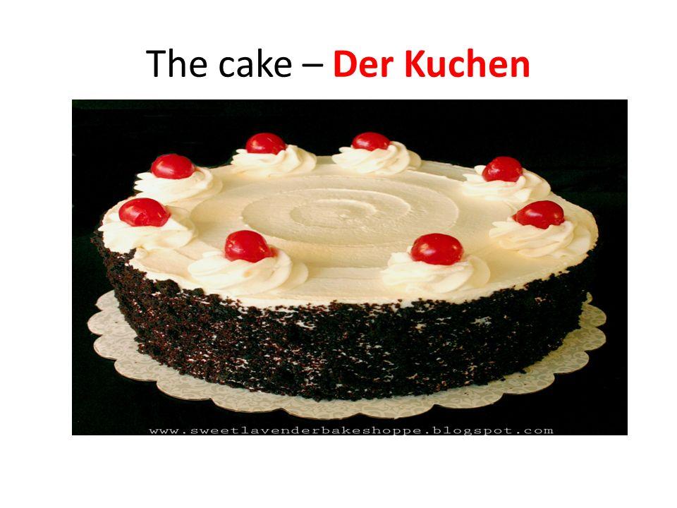 The cake – Der Kuchen