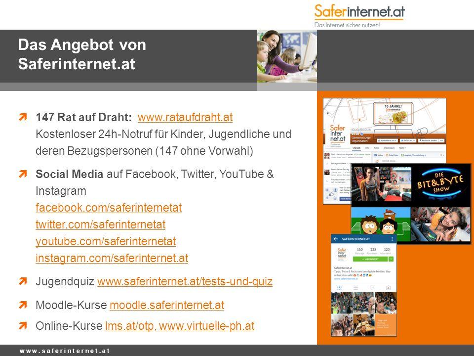 Das Angebot von Saferinternet.at  147 Rat auf Draht: www.rataufdraht.at Kostenloser 24h-Notruf für Kinder, Jugendliche und deren Bezugspersonen (147
