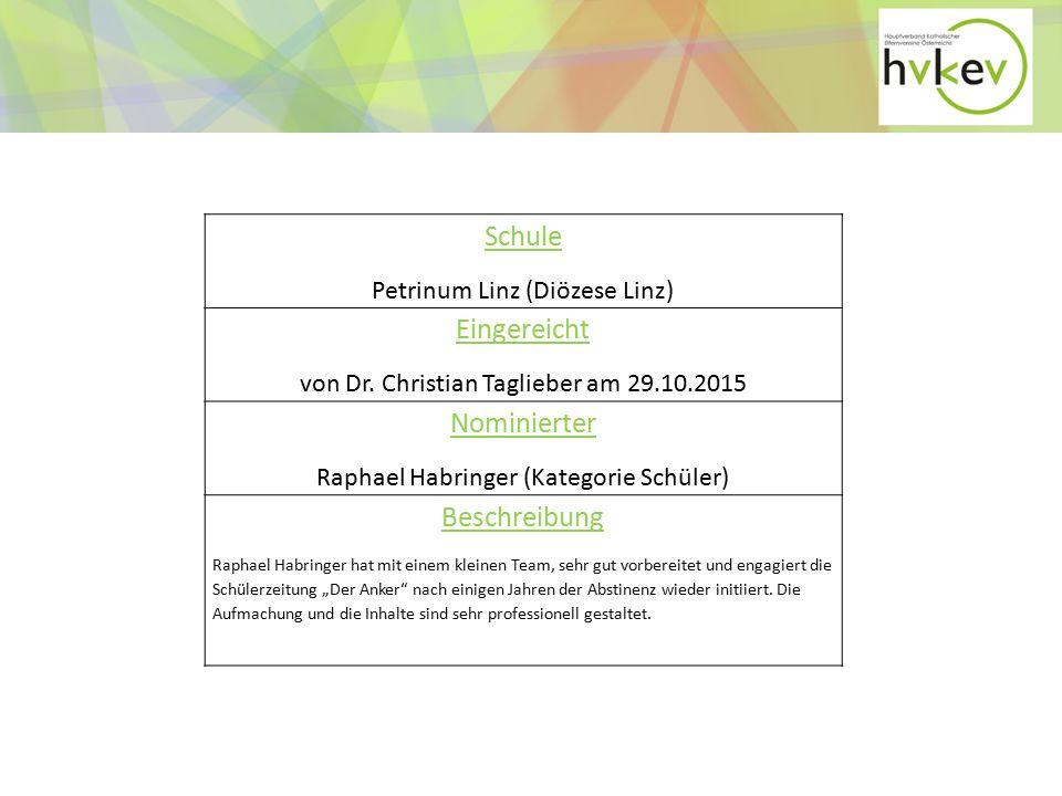 Schule Petrinum Linz (Diözese Linz) Eingereicht von Dr.