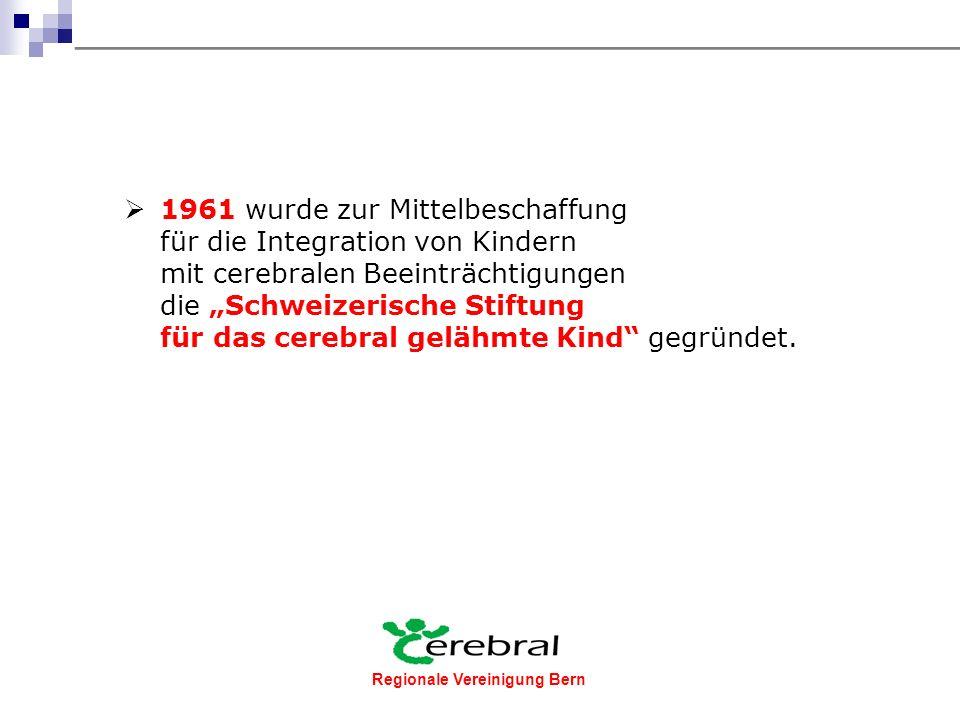Regionale Vereinigung Bern Foto Stiftung Cerebral