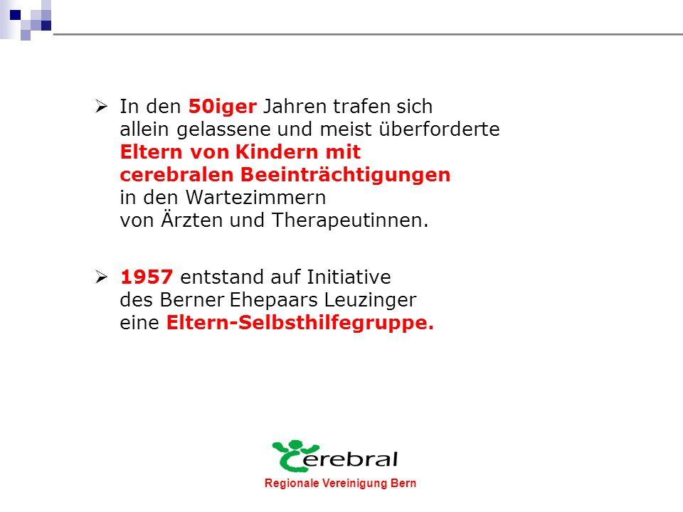 Regionale Vereinigung Bern Die Vereinigung Cerebral