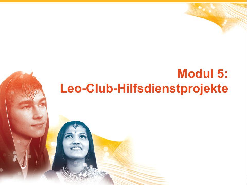 1 Modul 5: Leo-Club-Hilfsdienstprojekte