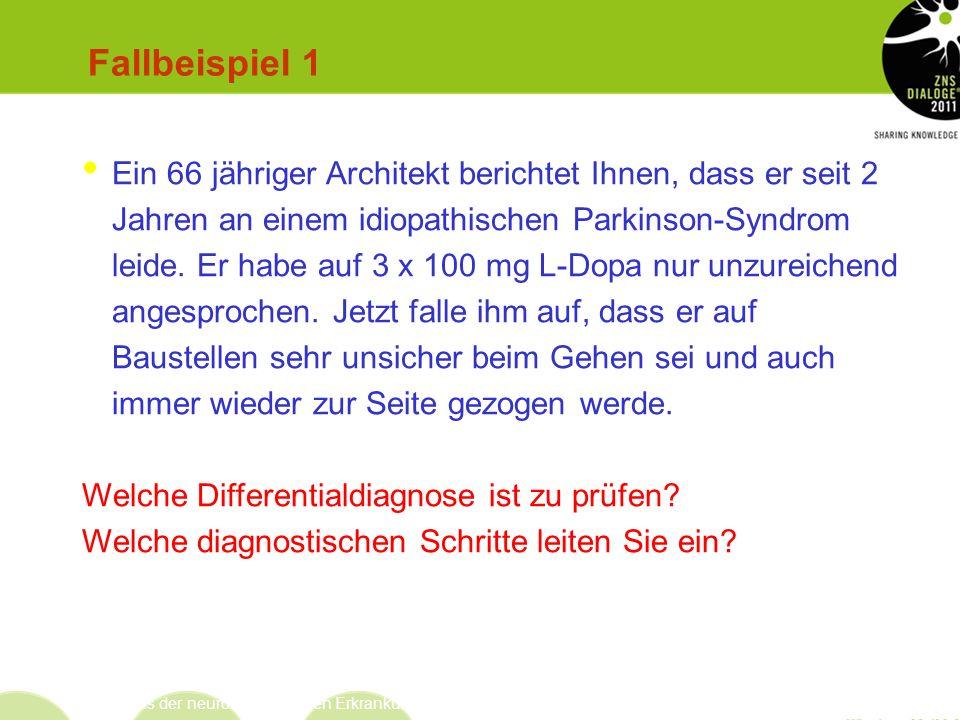 Heinz Reichmann FRCP Neurologische Universitätsklinik Dresden Differentialdiagnose/Fallbeispiele