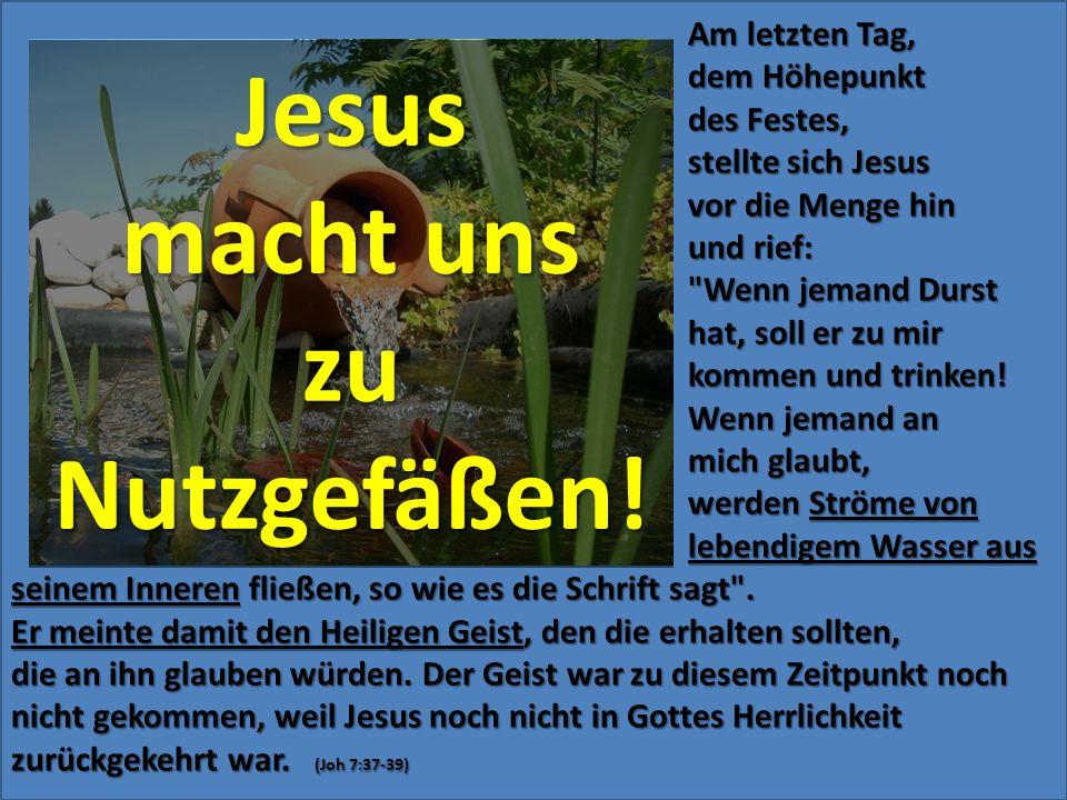 Am letzten Tag, Am letzten Tag, dem Höhepunkt dem Höhepunkt des Festes, des Festes, stellte sich Jesus stellte sich Jesus vor die Menge hin vor die Me
