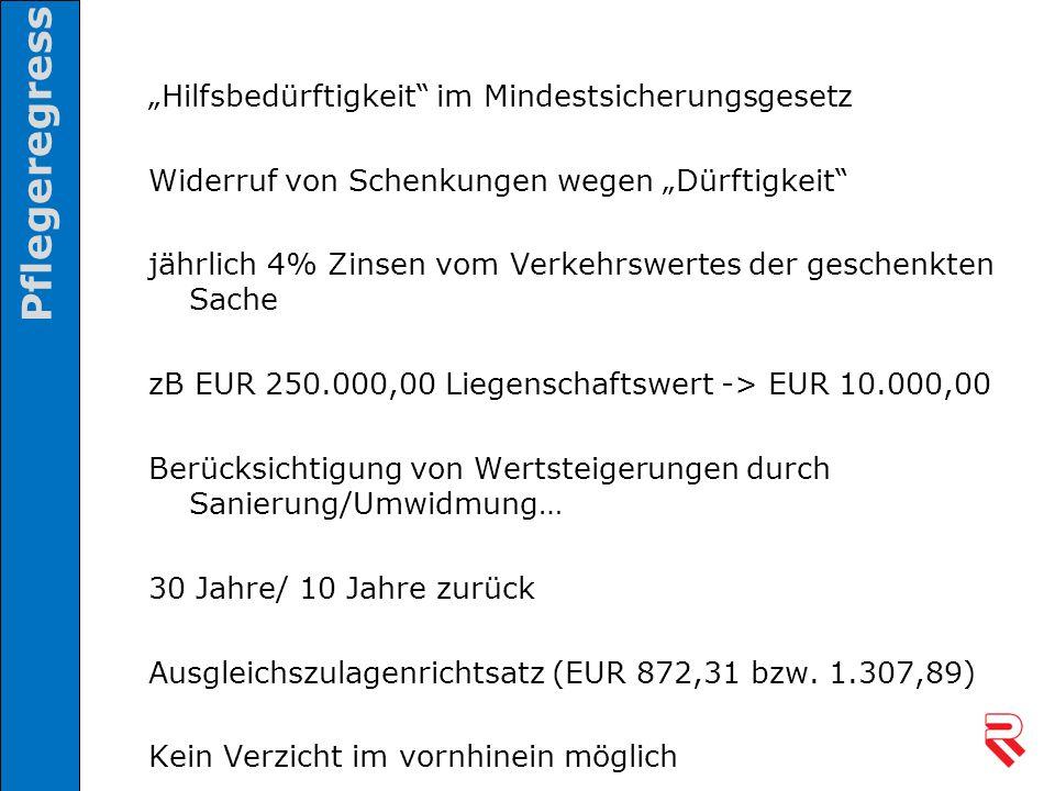 """""""Hilfsbedürftigkeit"""" im Mindestsicherungsgesetz Widerruf von Schenkungen wegen """"Dürftigkeit"""" jährlich 4% Zinsen vom Verkehrswertes der geschenkten Sac"""