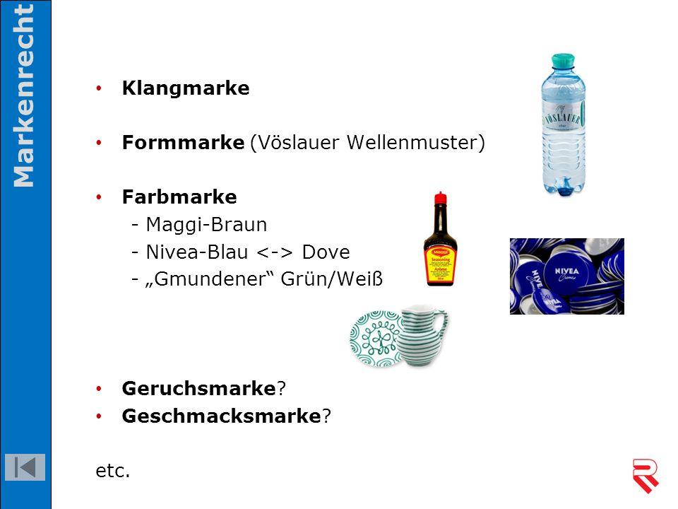 "Klangmarke Formmarke (Vöslauer Wellenmuster) Farbmarke - Maggi-Braun - Nivea-Blau Dove - ""Gmundener"" Grün/Weiß Geruchsmarke? Geschmacksmarke? etc. Mar"