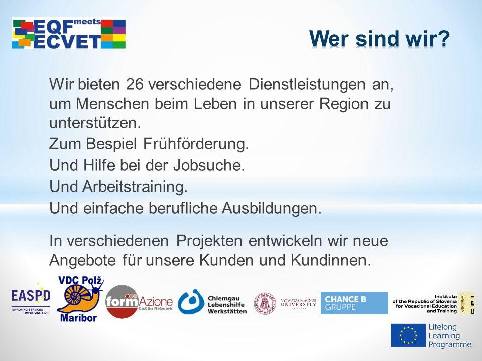 Heute erzähle ich Ihnen etwas über das EU-Projekt EQF meets ECVET.
