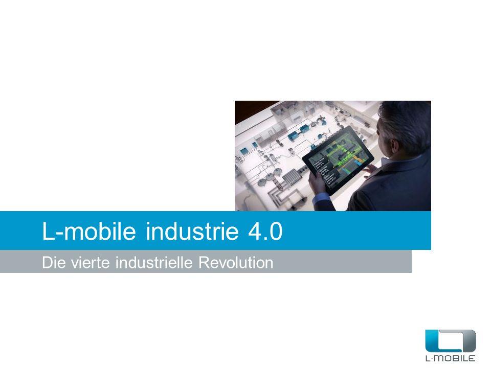 L-mobile industrie 4.0 Die vierte industrielle Revolution