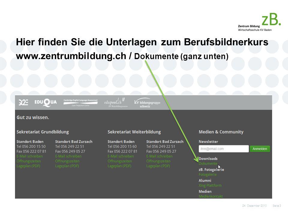 Hier finden Sie die Unterlagen zum Berufsbildnerkurs www.zentrumbildung.ch / Dokumente (ganz unten) 24.