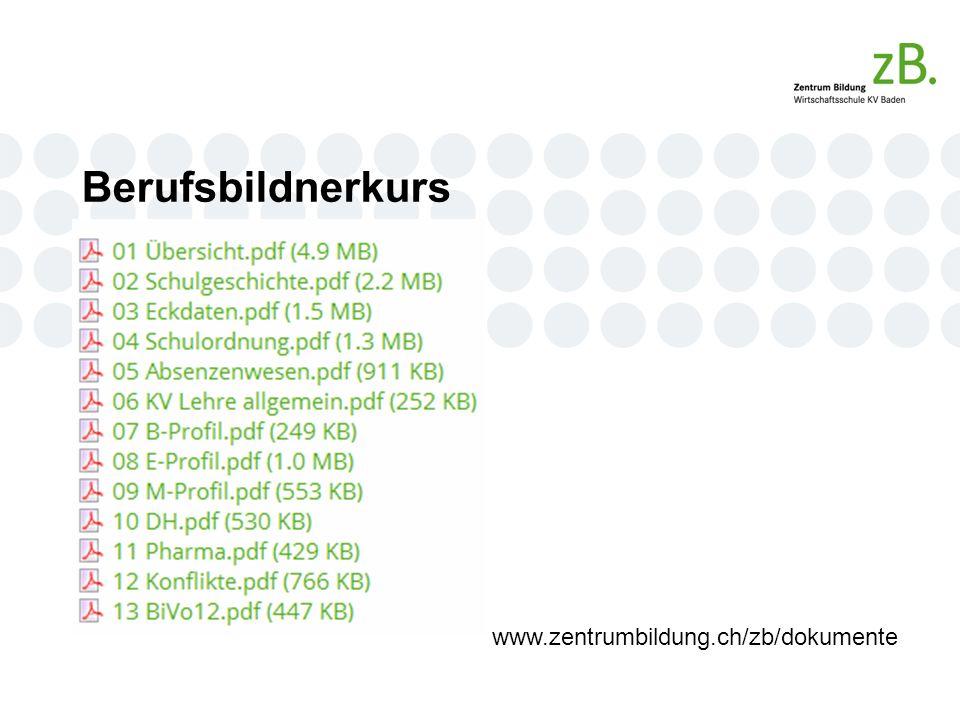 Berufsbildnerkurs www.zentrumbildung.ch/zb/dokumente