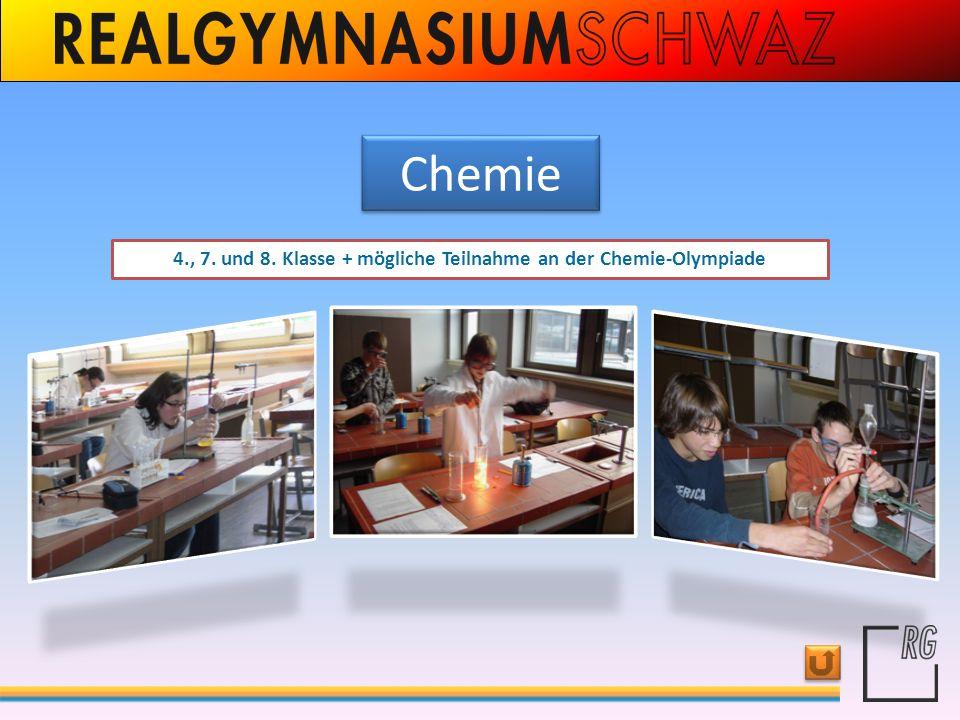 Chemie 4., 7. und 8. Klasse + mögliche Teilnahme an der Chemie-Olympiade