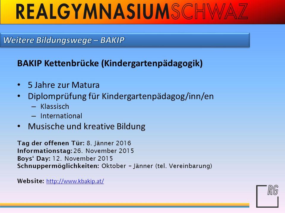 BAKIP Kettenbrücke (Kindergartenpädagogik) 5 Jahre zur Matura Diplomprüfung für Kindergartenpädagog/inn/en – Klassisch – International Musische und kr