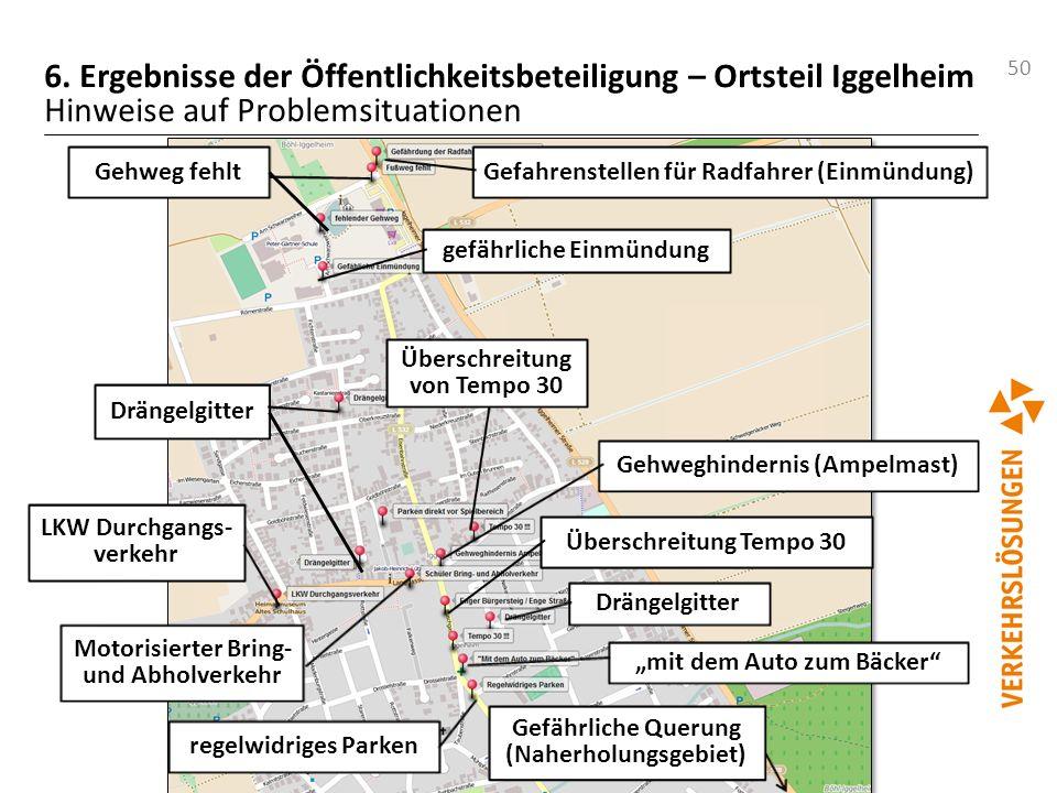 50 6. Ergebnisse der Öffentlichkeitsbeteiligung – Ortsteil Iggelheim Hinweise auf Problemsituationen gefährliche Einmündung Gefahrenstellen für Radfah