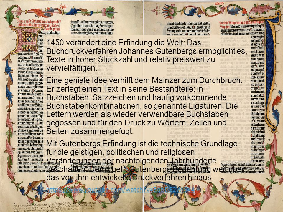 1450 verändert eine Erfindung die Welt: Das Buchdruckverfahren Johannes Gutenbergs ermöglicht es, Texte in hoher Stückzahl und relativ preiswert zu vervielfältigen.