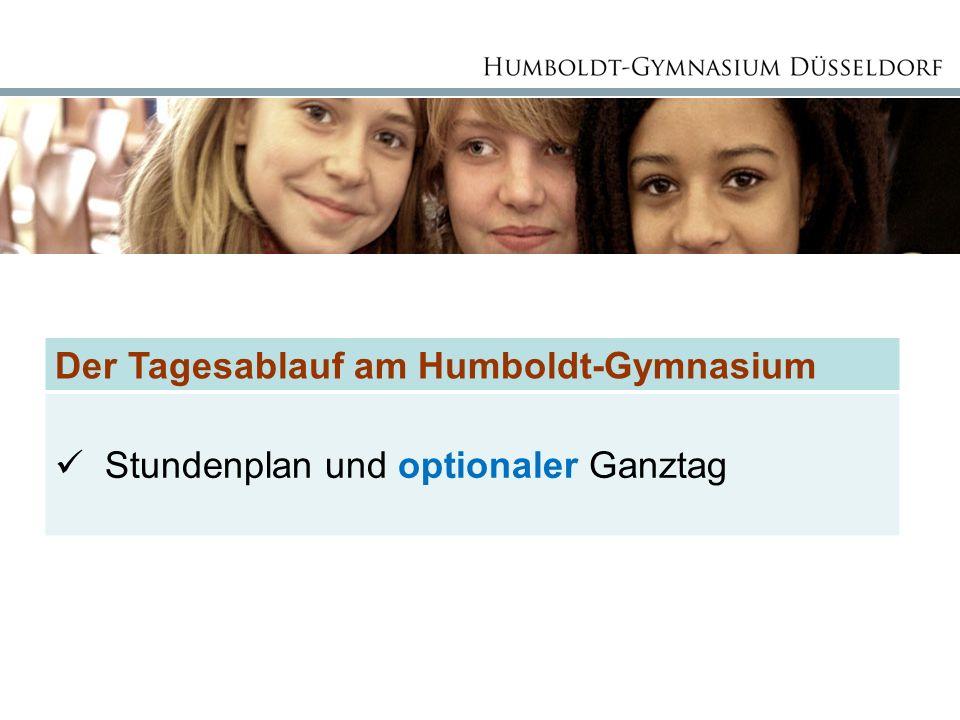 Der Tagesablauf am Humboldt-Gymnasium Stundenplan und optionaler Ganztag